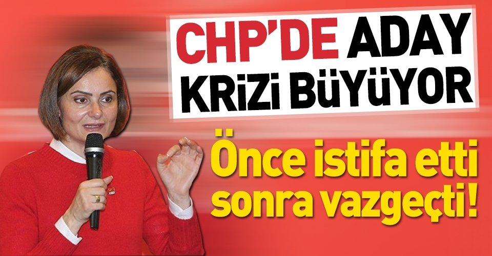 CHP'de Canan Kaftancıoğlu istifa etmekten vazgeçti