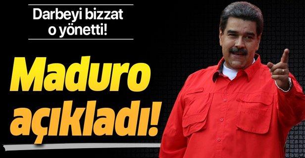Maduro açıkladı! Darbeyi bizzat o yönetti