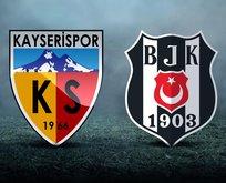 Kayserispor - Beşiktaş maçı saat kaçta?