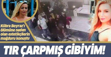 Son dakika: Kübra Boyraz'ı ölümüne neden olan estetikçilerin mağduru Orkide Acar: TIR çarpmış gibiyidim