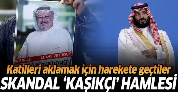 Suudi Arabistan'dan skandal 'Kaşıkçı' hamlesi!