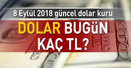 Dolar ve euro ne kadar? Dolar kuru ne kadar? İşte 8 Eylül 2018 güncel döviz fiyatları