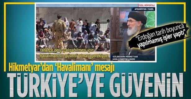 Hikmetyar'dan Türkiye mesajı!