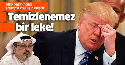 ABD basınından Trump'a çok ağır Cemal Kaşıkçı eleştiri: Temizlenemez bir leke