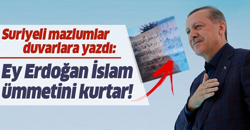 Münbiç'in duvarlarına yazdılar: Ey Erdoğan, İslam ümmetini kurtar!