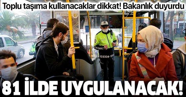 Toplu ulaşım kullanacaklar dikkat!