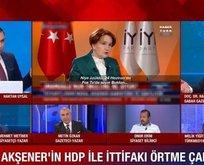 HDP-CHP ve İYİ Parti ittifakına sert sözler!
