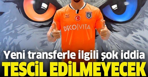 Başakşehir'e transferde büyük şok