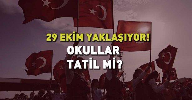 29 Ekim Okullar Tatil Mi 2018 Cumhuriyet Bayramı Resmi Tatil Mi