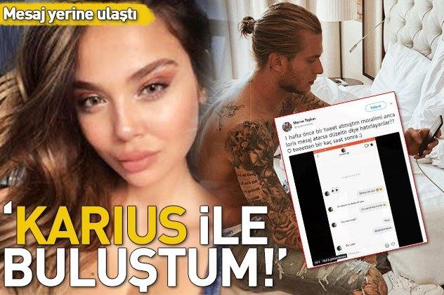 Merve Taşkın kendisine mesaj atan Loris Karius ile buluştuğunu açıkladı