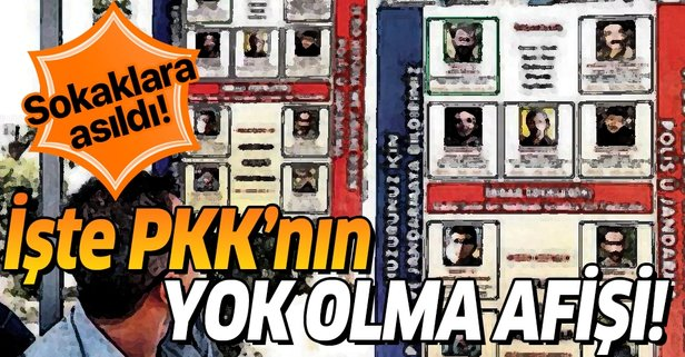 İşte PKK'nın yok olma afişi! Sokaklara asıldı