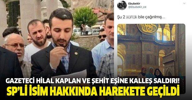 Gazeteci Hilal Kaplan ve şehit eşine kalleş saldırı!