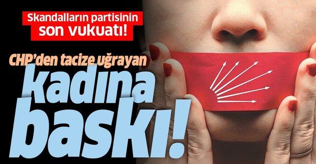CHP'den tacize uğrayan kadına baskı
