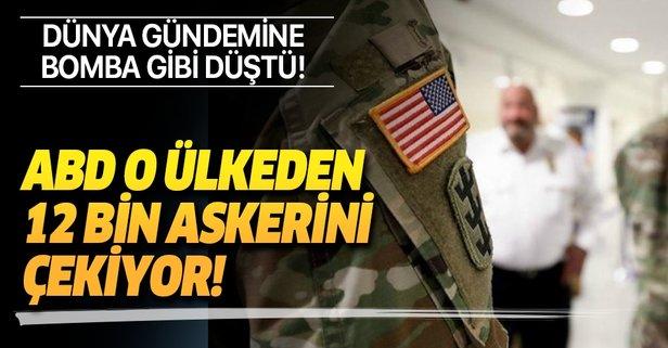 ABD o ülkeden 12 bin askerini çekiyor!