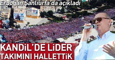 Erdoğan: Kandil'de lider takımını hallettik