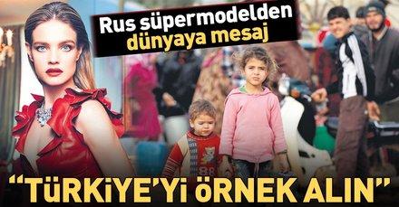 Natalia Vodianova: Dünya Türkiyeyi örnek almalı