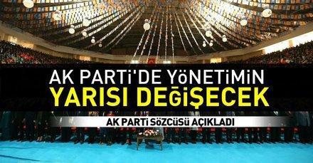 Son dakika: AK Parti Sözcüsü Mahir Ünal: Kongre sonrası parti yönetiminin yarısı yenilenecek