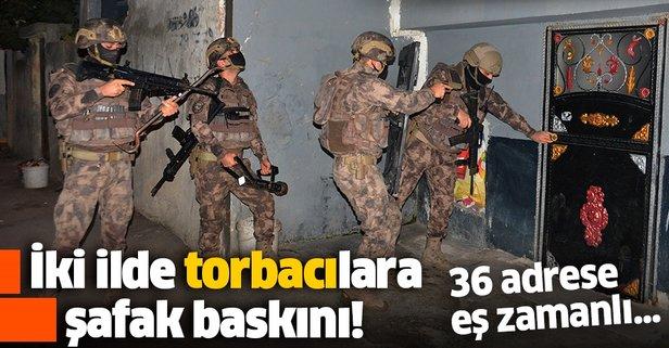 Adana ve Hatay'da 'torbacı'lara şafak baskını
