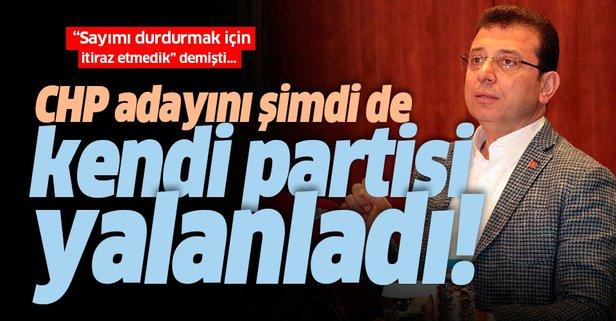 CHP İstanbul İl Başkanlığı da İmamoğlu'nu yalanladı