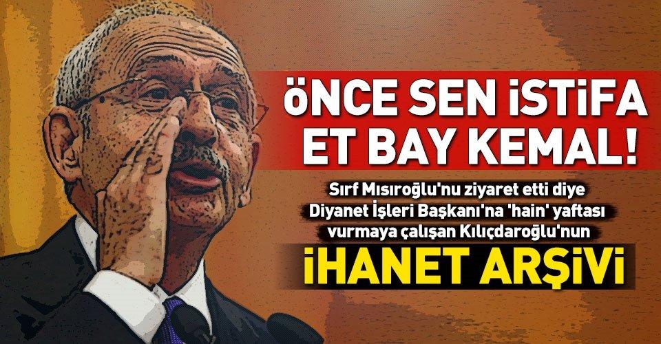 CHP ve Kılıçdaroğlunun ihanet arşivi!