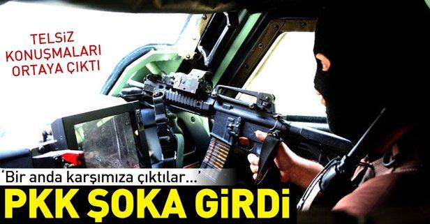 PKK şoka girdi! 'Bir anda karşımıza çıktılar...'