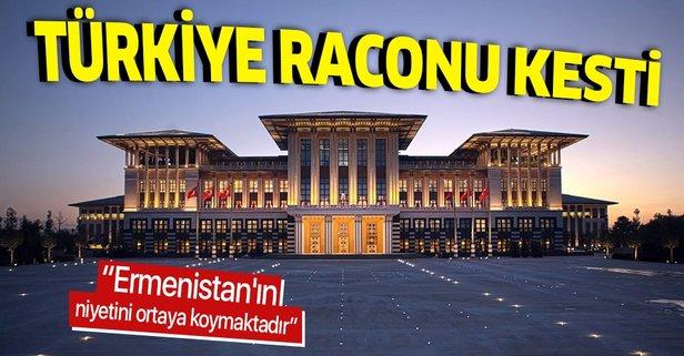 Türkiye'den Paşinyan'a sert tepki