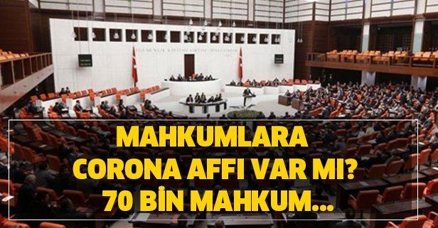 Mahkumlara corona affı var mı? 70 bin mahkum...