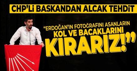 CHP'li başkandan Erdoğan'ın fotoğraflarını asanlara tehdit