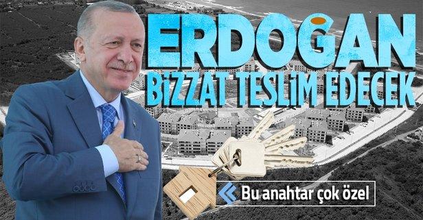 Başkan Erdoğan teslim edecek!