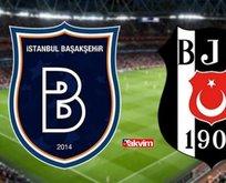 Başakşehir - Beşiktaş canlı maç izle!