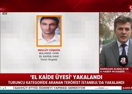 Son dakika: Turuncu kategoride bulunan El-Kaide üyesi İstanbul'da yakalandı