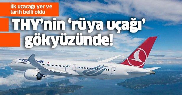 THY'nin 'rüya uçağı' gökyüzünde!
