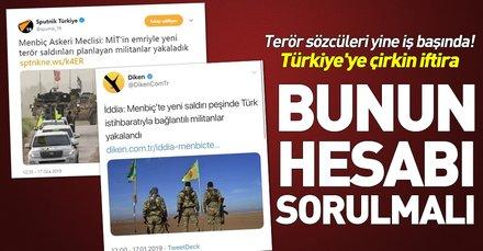 Sputnik ve Diken'den algı operasyonu! Münbiç'teki saldırıyı Türkiye'ye yıkmaya çalıştılar
