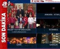 Başkan Erdoğan liderliğinde tek ses tek yürek