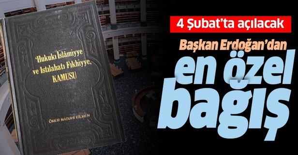 Başkan Erdoğan'dan en özel bağış