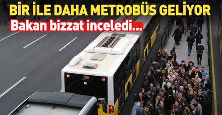 Bir ile daha metrobüs geliyor