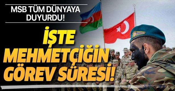 MSB duyurdu: Mehmetçiğe 1 yıl görev!