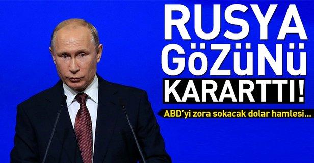 Rusya gözünü kararttı! Müthiş dolar hamlesi