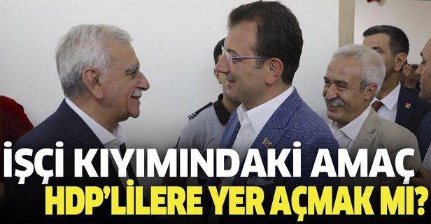 İşçi kıyımında amaç HDP'li kadrolara yer açmak mı?
