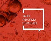 İşte madde madde Yargı Reformu Strateji Belgesi!