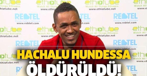 Etiyopyalı şarkıcı Hundessa öldürüldü!