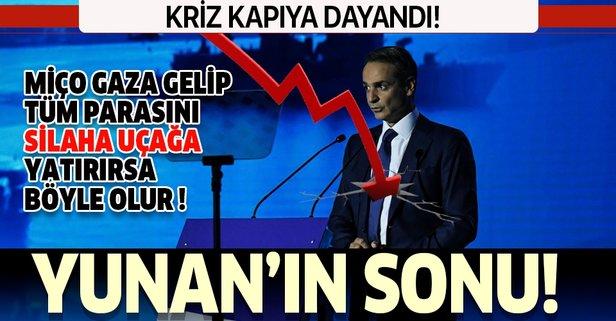 Yunan'ın sonu! Kriz kapıya dayandı