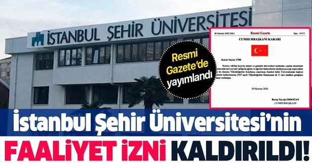 Şehir Üniversitesinin faaliyet izni kaldırıldı
