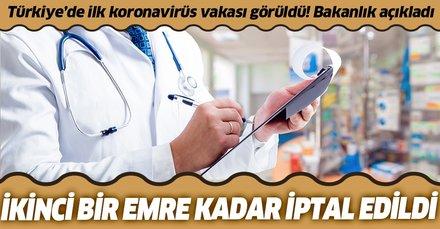 Sağlık Bakanlığından son dakika koronavirüs Kovid-19 kararı: Tüm izinler iptal edildi