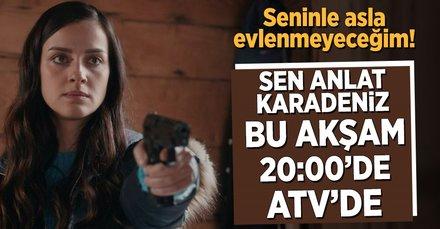 Sen Anlat Karadeniz bu akşam ATV'de