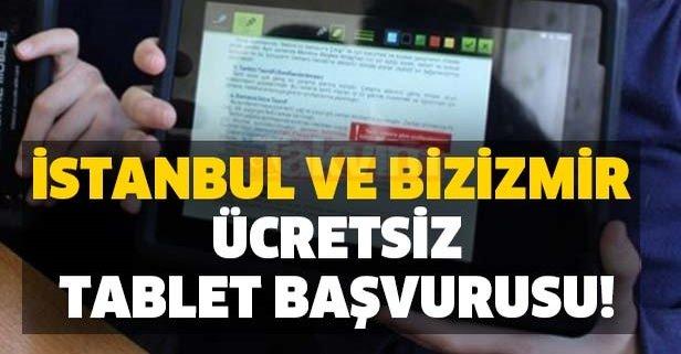 İstanbul ve Bizİzmir ücretsiz tablet başvurusu! Başvuru nasıl yapılır?