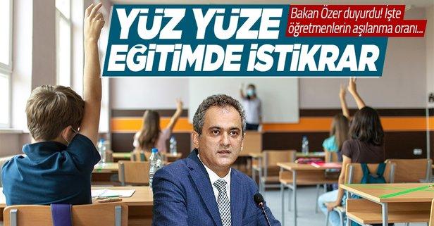 Bakan Özer'den 'yüz yüze eğitim' açıklaması!