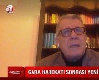 Türkiye Gara ile dünyaya mesaj verdi