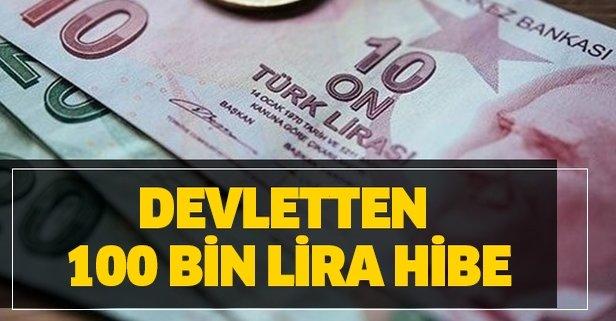 Devletten 100 bin lira hibe! İşte başvuru şartları