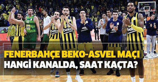 Fenerbahçe Beko-ASVEL maçı hangi kanalda?